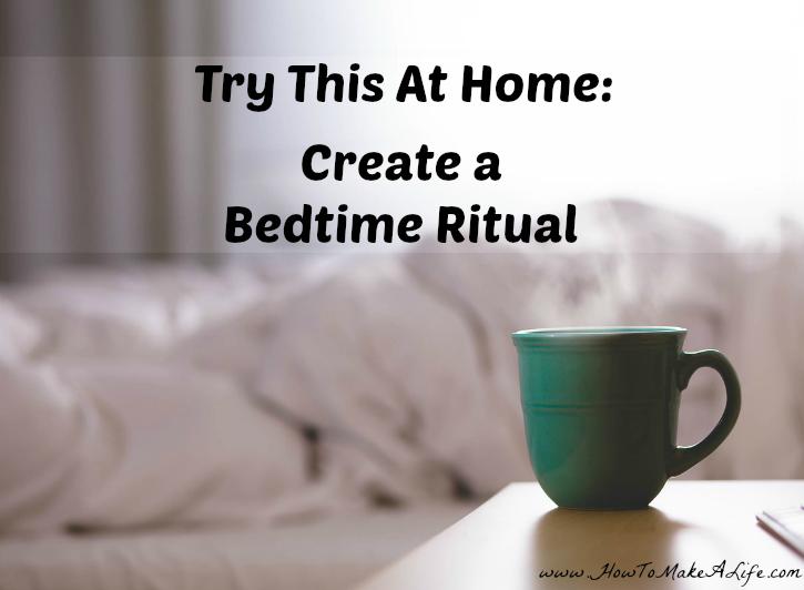 Create A Bedtime Ritual