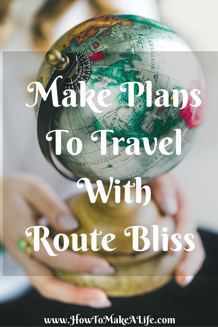 Make Plans To Travel With Route Bliss