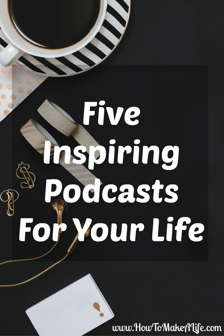 five-inspiring-podcasts-to-have-in-your-life
