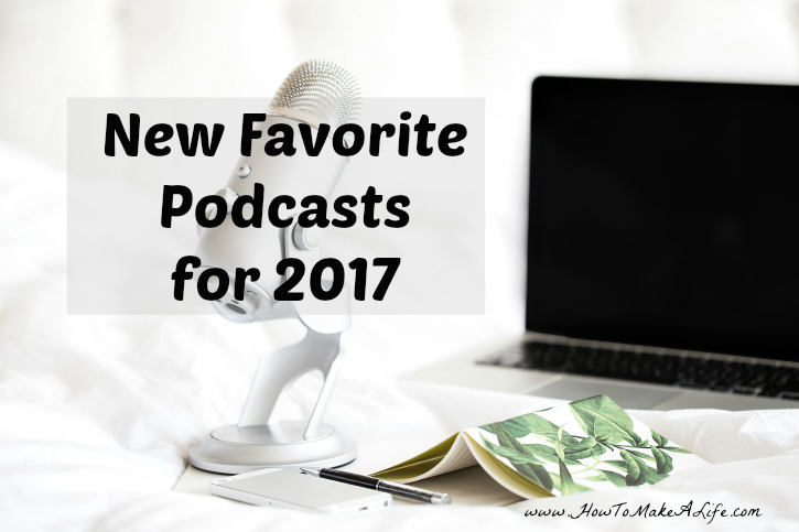 New favorite podcasts for 2017