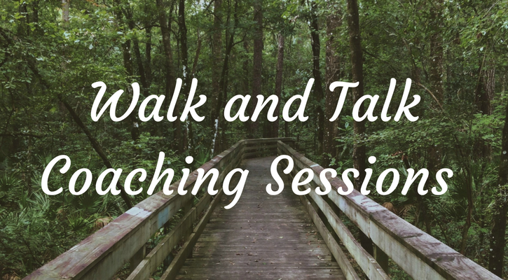 Walk and Talk Coaching Sessions