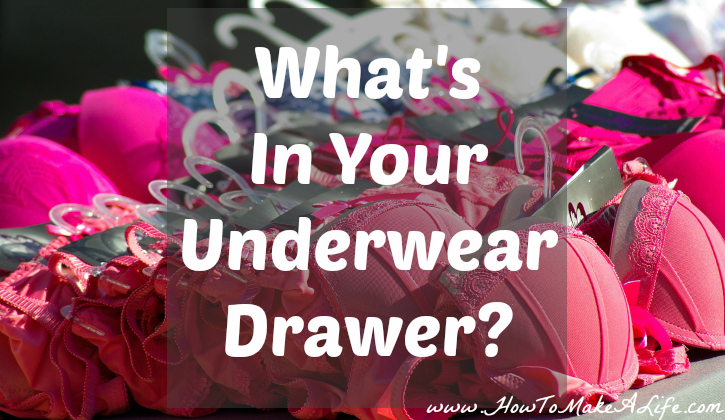 What your underwear drawer says about your self esteem and self confidence.