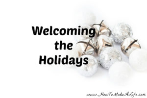 Welcoming The Holidays