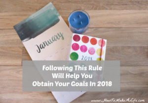 Following This Rule Will Help You Obtain Your Goals IN 2018